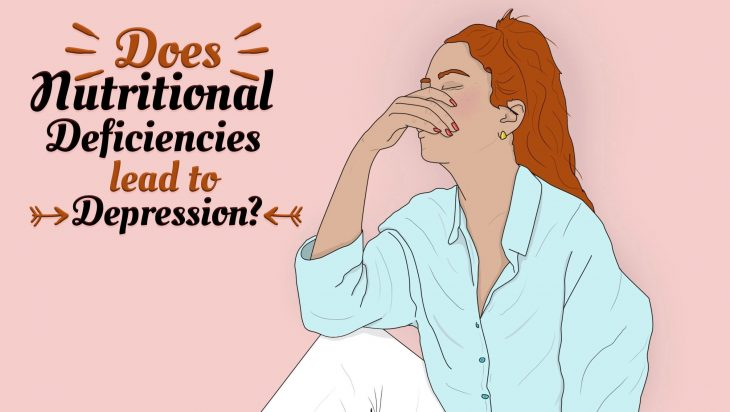 Do Nutritional Deficiencies lead to Depression